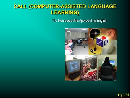 CALL (COMPUTER-ASSISTED LANGUAGE LEARNING)