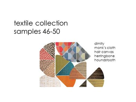 textile collection samples dimity monk's cloth hair canvas