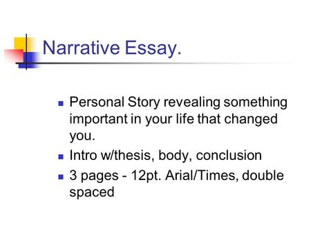 Narrative essay on life experiences