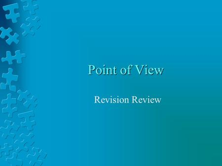 Point of View Revision Review.