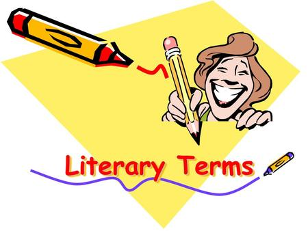 Literary Terms. Genre A style of art, film, music, or literature Some literary genres are mysteries, westerns, romances, and comedies.