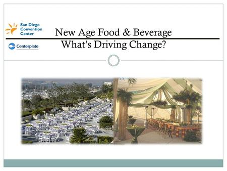 New Age Food & Beverage What's Driving Change?. What Can A Superior Food And Beverage Program Do For You? High-end Culinary Programs Are Now The Leading.