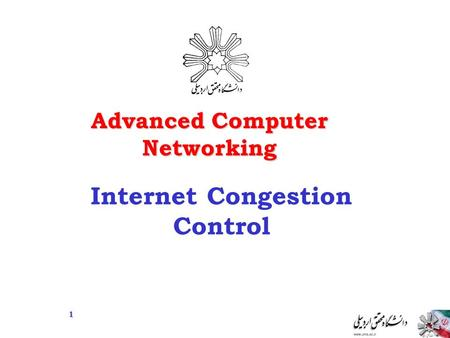 Advanced Computer Networking Internet Congestion Control