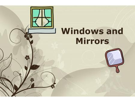 Free Powerpoint TemplatesPage 1Free Powerpoint Templates Windows and Mirrors.