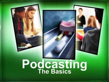 Podcasting The Basics. The How To! Requirements –Microphone Blue Tooth Headset USB Headset Built in Mic –Laptop/computer –Software Audacity Lame File.