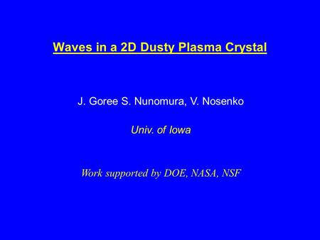 Waves in a 2D Dusty Plasma Crystal