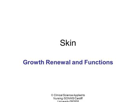Growth Renewal and Functions