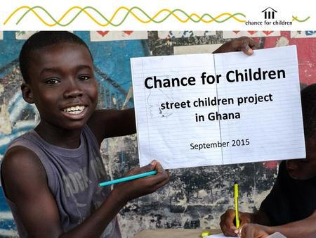 Chance for Children street children project in Ghana