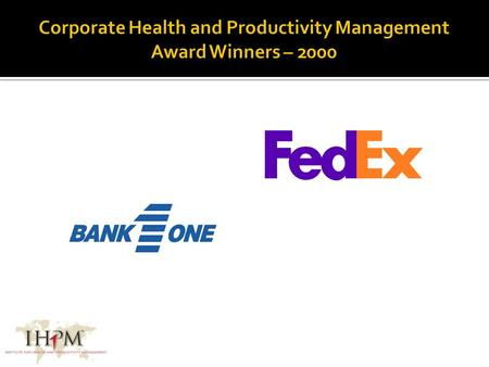 Level I Level II Sponsored by: Level II Corporate Health and Productivity Management Award Winner 2008 Sponsored by: