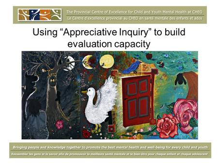 "Using ""Appreciative Inquiry"" to build evaluation capacity."