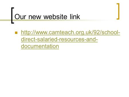Our new website link  direct-salaried-resources-and- documentation  direct-salaried-resources-and-
