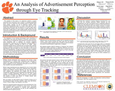An Analysis of Advertisement Perception through Eye Tracking William A. Hill Physics Youngstown State University Zach C. Joyce Computer.