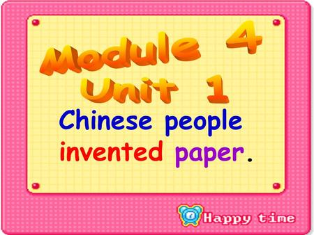 Chinese people invented paper. A: What did Chinese people invent? B: Chinese people invented______. A.paper B. bike C. telephone D.train E. printingprinting.