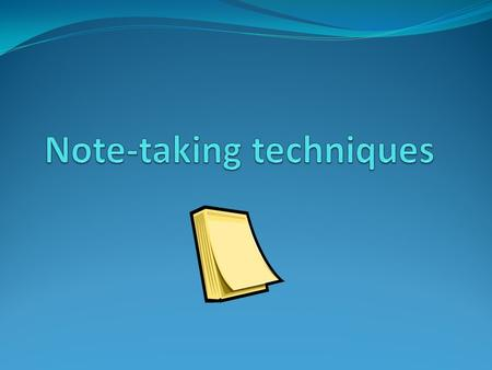 Why take notes? The palest ink is better than the sharpest memory. Chinese proverb.