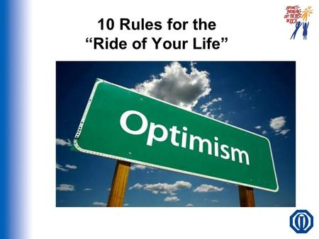 "10 Rules for the ""Ride of Your Life"""