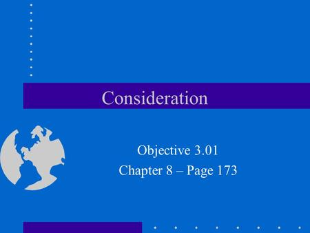 Consideration Objective 3.01 Chapter 8 – Page 173.