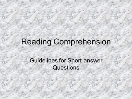Reading Comprehension Guidelines for Short-answer Questions.