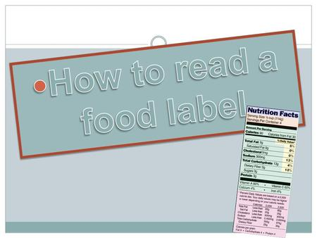 How to read a food label.
