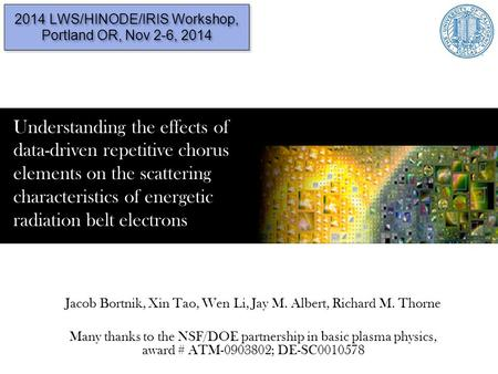 2014 LWS/HINODE/IRIS Workshop, Portland OR, Nov 2-6, 2014