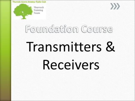 Transmitters & Receivers. The diagram is only to show the basic functions within a transmitter not to relate to any particular transmitter. 1= Audio Stage.