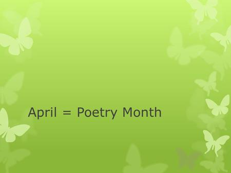 "April = Poetry Month. Favorite Poem Video ~ Langston Hughes  We will hear another video from ""My favorite poem"" – I am showing these to illustrate the."