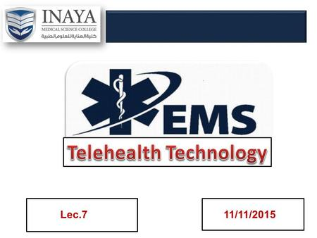 "11/11/2015. Telehealth or Telemedicine ""Telemedicine"" is often still used when referring to traditional clinical diagnosis and monitoring that is delivered."