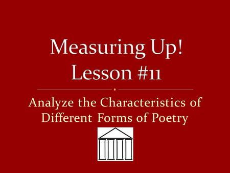 Analyze the Characteristics of Different Forms of Poetry.