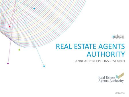 JUNE 2015 REAL ESTATE AGENTS AUTHORITY ANNUAL PERCEPTIONS RESEARCH.