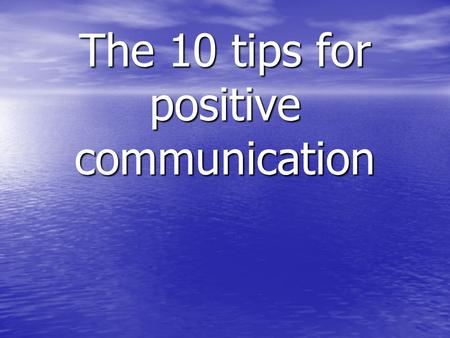 Deaf awareness The 10 tips for positive communication.