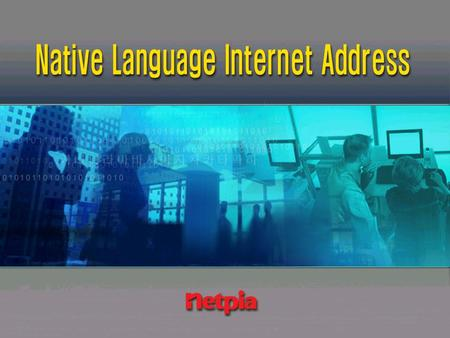 Definition of NLIA What is Native Language Internet Address?