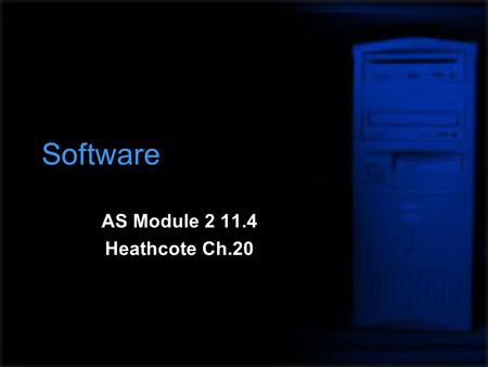 Software AS Module 2 11.4 Heathcote Ch.20. Importance of Information  Information technology is fundamental to the success of any business  The information.