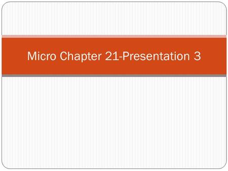 Micro Chapter 21-Presentation 3. Efficiency Productive Efficiency: Price = Minimum ATC Allocative Efficiency: Price = MC Pure Competition Has Both in.