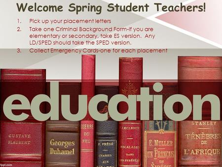 Welcome Spring Student Teachers!