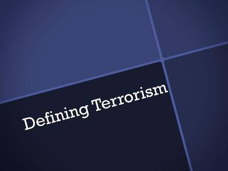 "Defining Terrorism. What is terrorism?  ""systematic use of violence, terror, and intimidation to achieve an end"" -Webster's University Dictionary  ""unlawful."