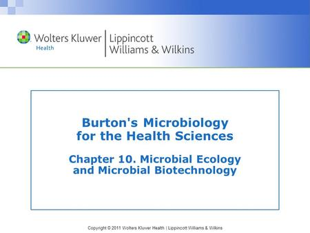 Burton's Microbiology for the Health Sciences Chapter 10