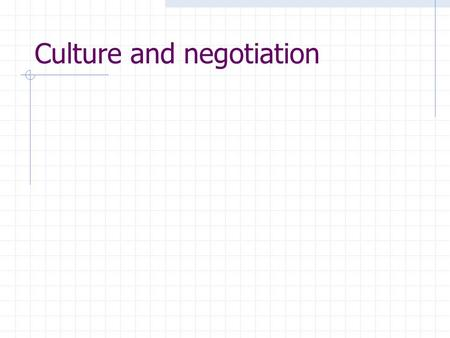 Culture and negotiation