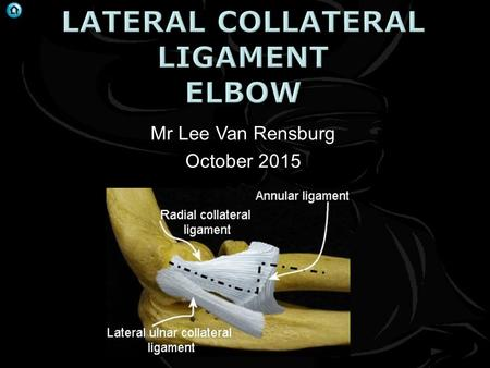 Mr Lee Van Rensburg October 2015. J Shoulder Elbow Surg (2012) 21, 1006-1012  Flexion extension axis  Centre capitellum to anteroinferior medial epicondyle.