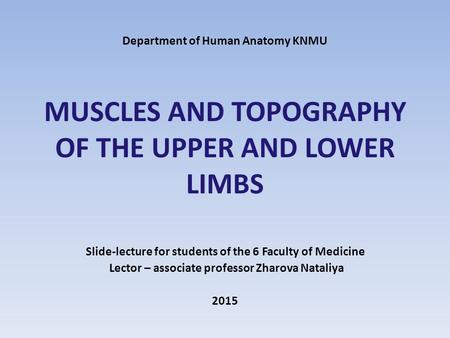 Slide-lecture for students of the 6 Faculty of Medicine
