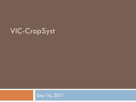 4/25/2017 VIC-CropSyst Sep 16, 2011 Template I-Grey curve.