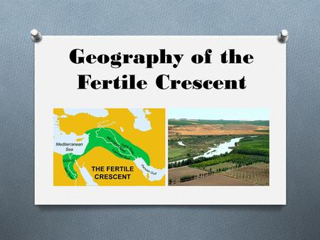 Geography of the Fertile Crescent. Essential Question How did geography influence the development of civilization in Southwest Asia? Objective The Valleys.