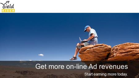 We guarantee ad revenue growth Get more on-line Ad revenues Start earning more today.