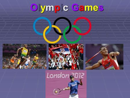 Olympic Games. About Olympics  The modern Olympic Games is the leading international sporting event featuring summer and winter sports competitions.
