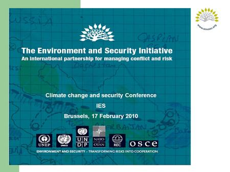 Climate change and security Conference IES Brussels, 17 February 2010.