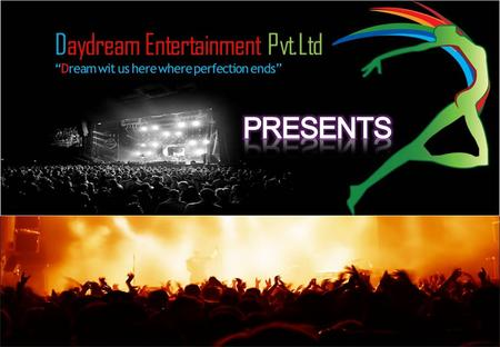 1.OPENING CEREMONY (WITH COMPANY INTRO) 2.SOLO PERFORMANCE – MOU MUKHERJEE (1HR) 3.DANCE TROUPE PERFORMANCE PADATIK (1HR) 4.AKRITI KAKKAR SINGING.