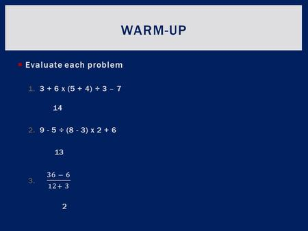 WARM-UP. COMMUTATIVE AND ASSOCIATIVE PROPERTY  Write down in your notes what you think is the meaning of the commutative property. WHAT IS THE COMMUTATIVE.