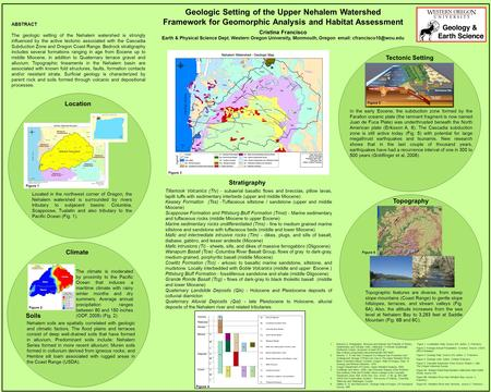 Geologic Setting of the Upper Nehalem Watershed Framework for Geomorphic Analysis and Habitat Assessment Cristina Francisco Earth & Physical Science Dept.