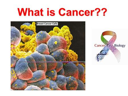 What is Cancer??. Cancer The name for disease(s) in which the body's cells become abnormal and uncontrollably divide.