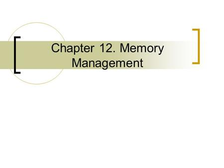 Chapter 12. Memory Management. Overview Memory allocation inside the kernel is not as easy as memory allocation outside the kernel  The kernel simply.