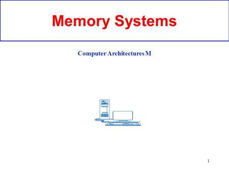 1 Memory Systems Computer Architectures M. 2 EPROM memories Access time: 50-80 ns VPP A16 A15 A12 A7 A6 A5 A4 A3 A2 A1 A0 D0 D1 D2 GND VCC PGM* NC A14.