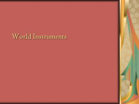 World Instruments. Where is Japan? Why does Eastern music sound so different from Western music? Western music uses the heptatonic (__ note) scale,